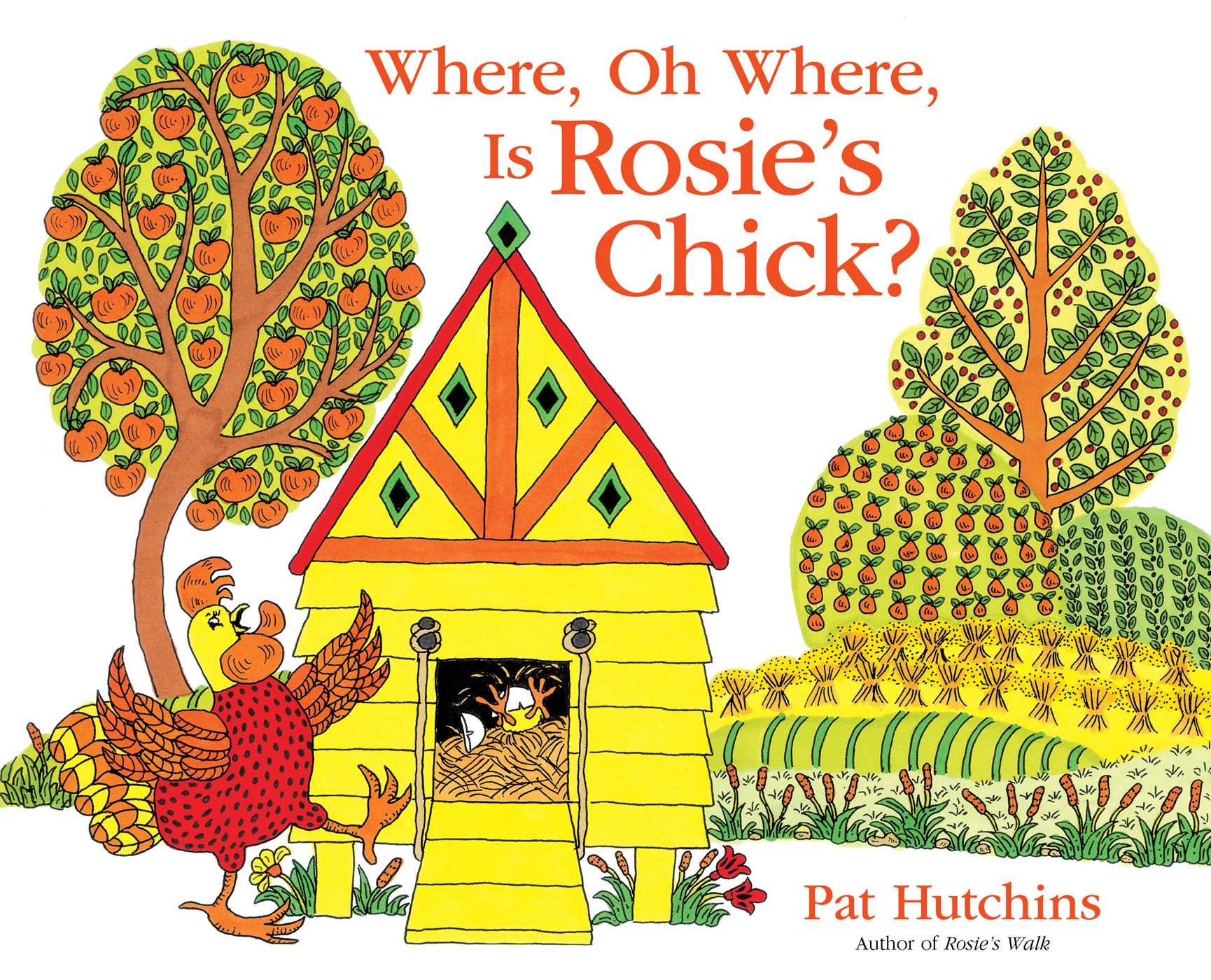 Where oh where is rosies chick 9781481460712 hr