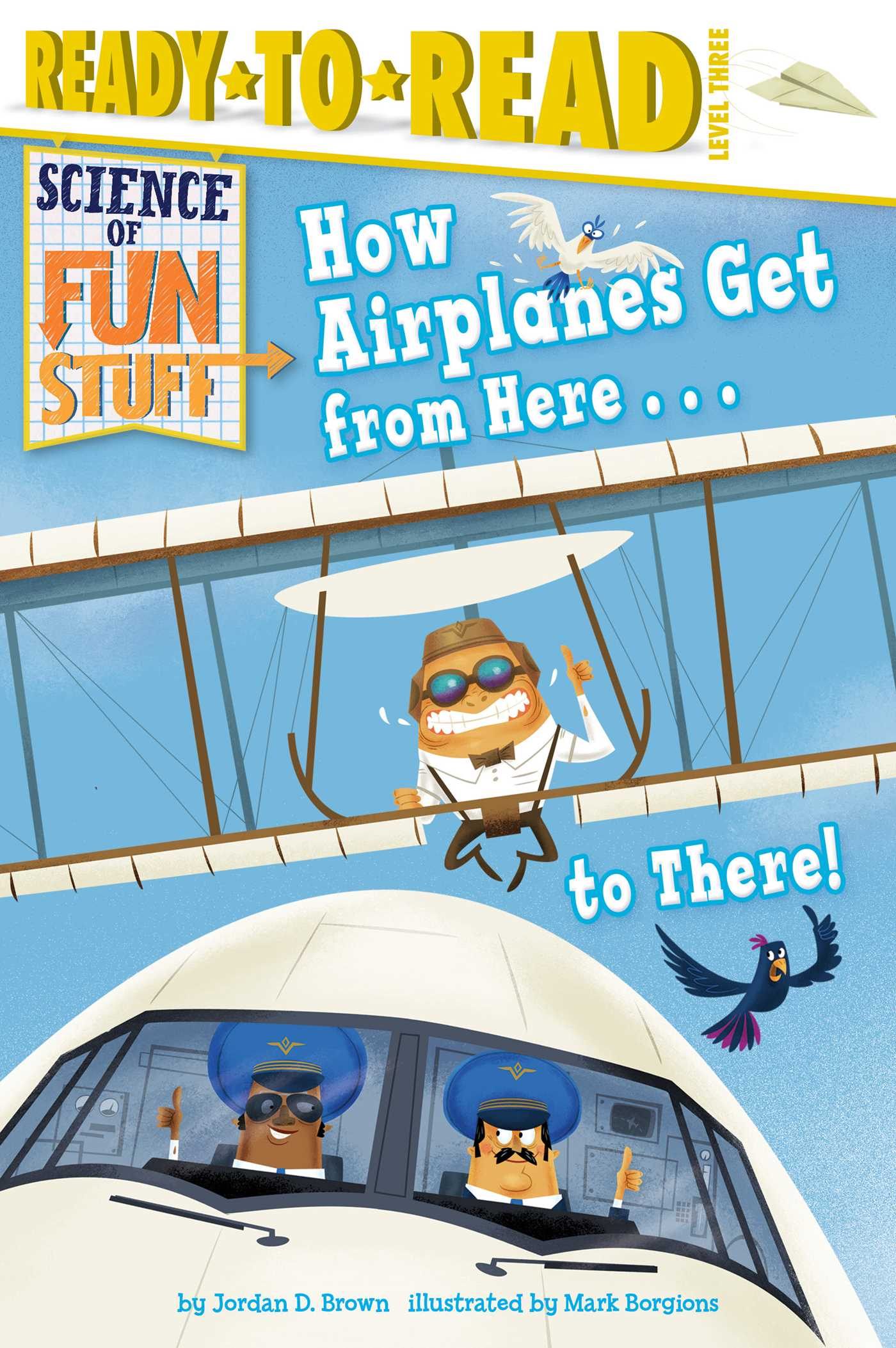 How airplanes get from here to there 9781481461641 hr