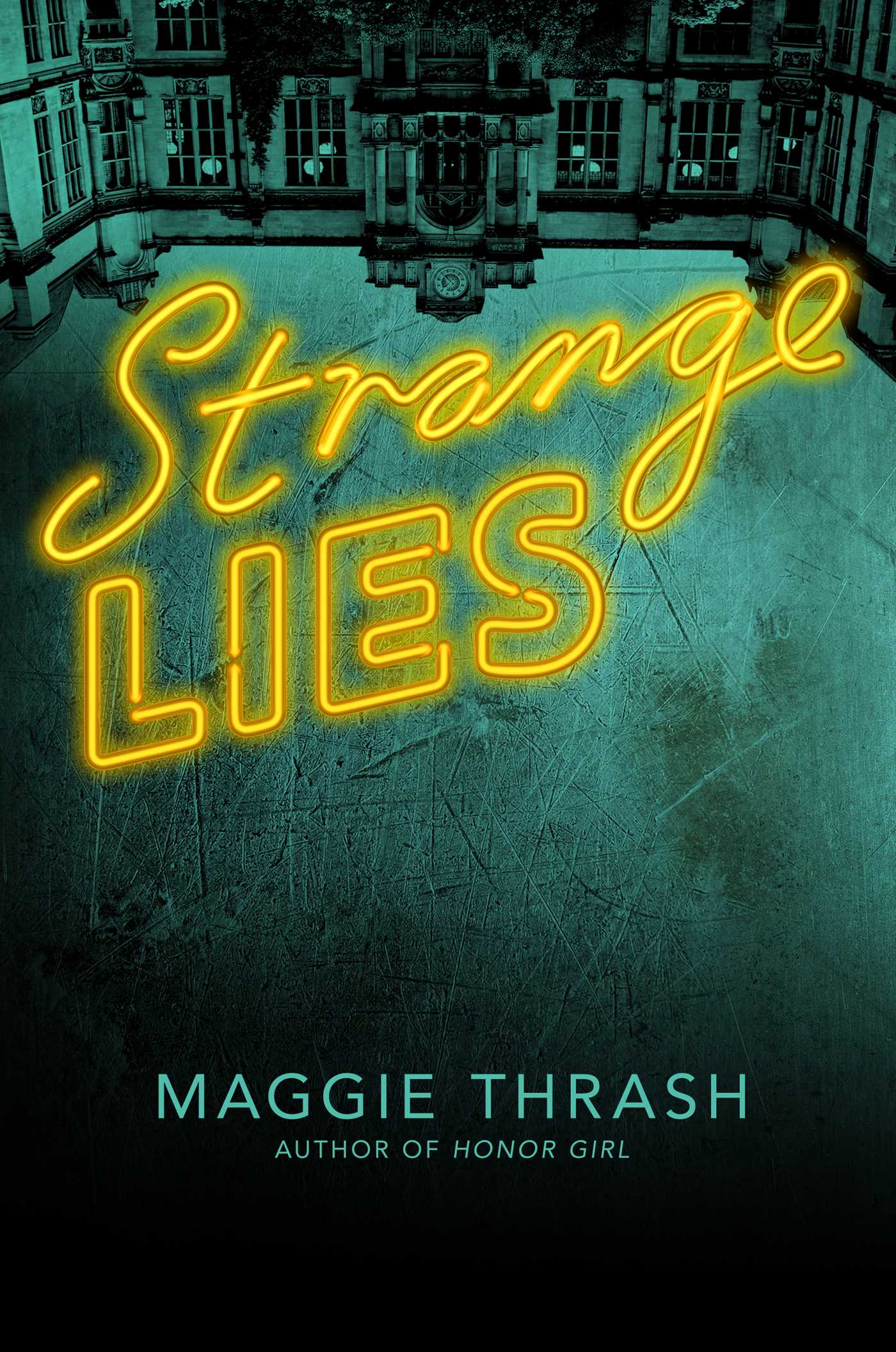 Strange Lies Book By Maggie Thrash Official Publisher Page Miracles Open Circuit Test And Short In Transformer Simon Schuster