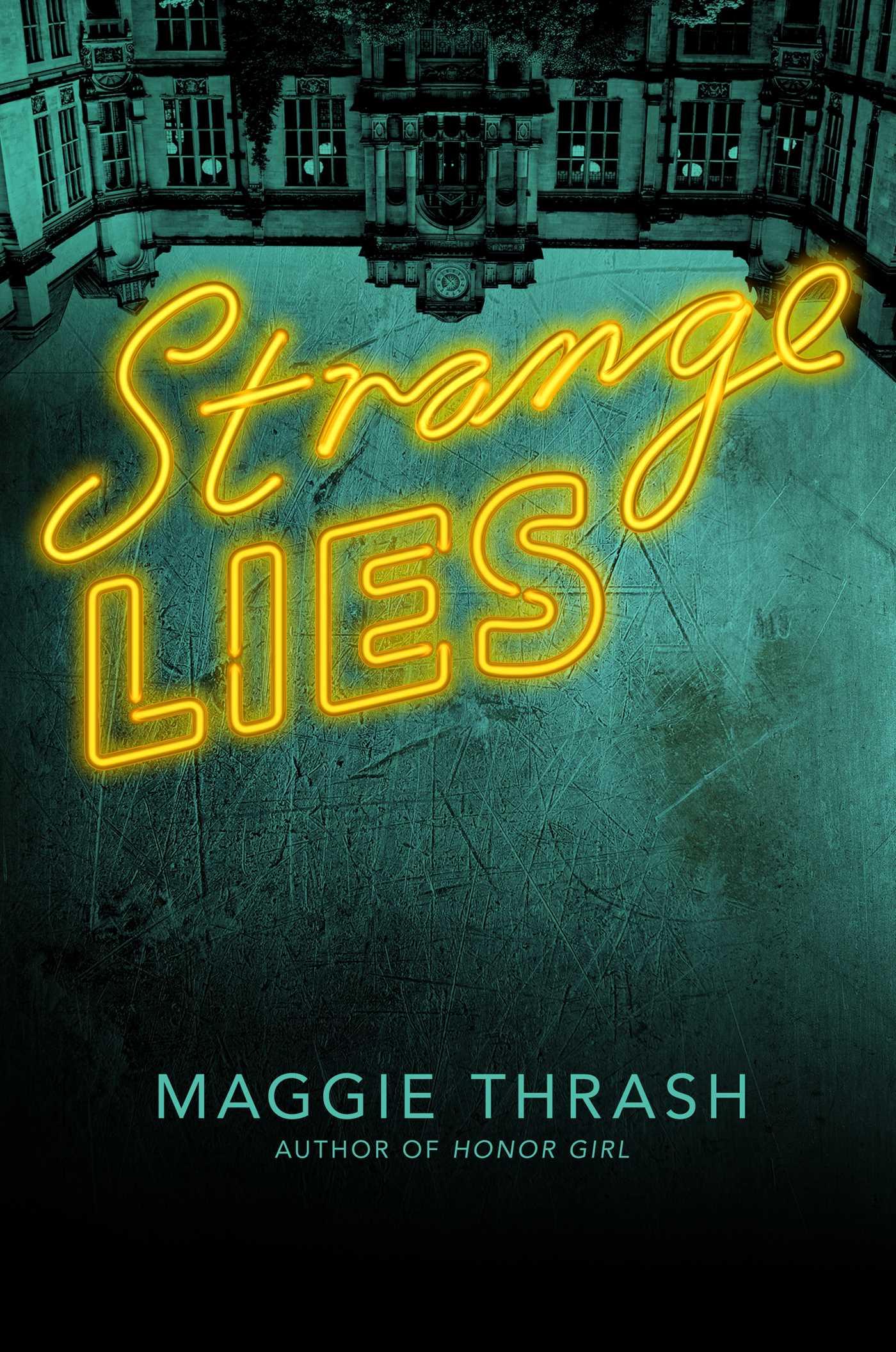 Strange lies 9781481462044 hr