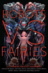 Robots vs fairies 9781481462365