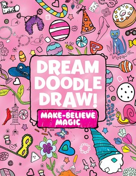 Dream Doodle Draw! Make-Believe Magic