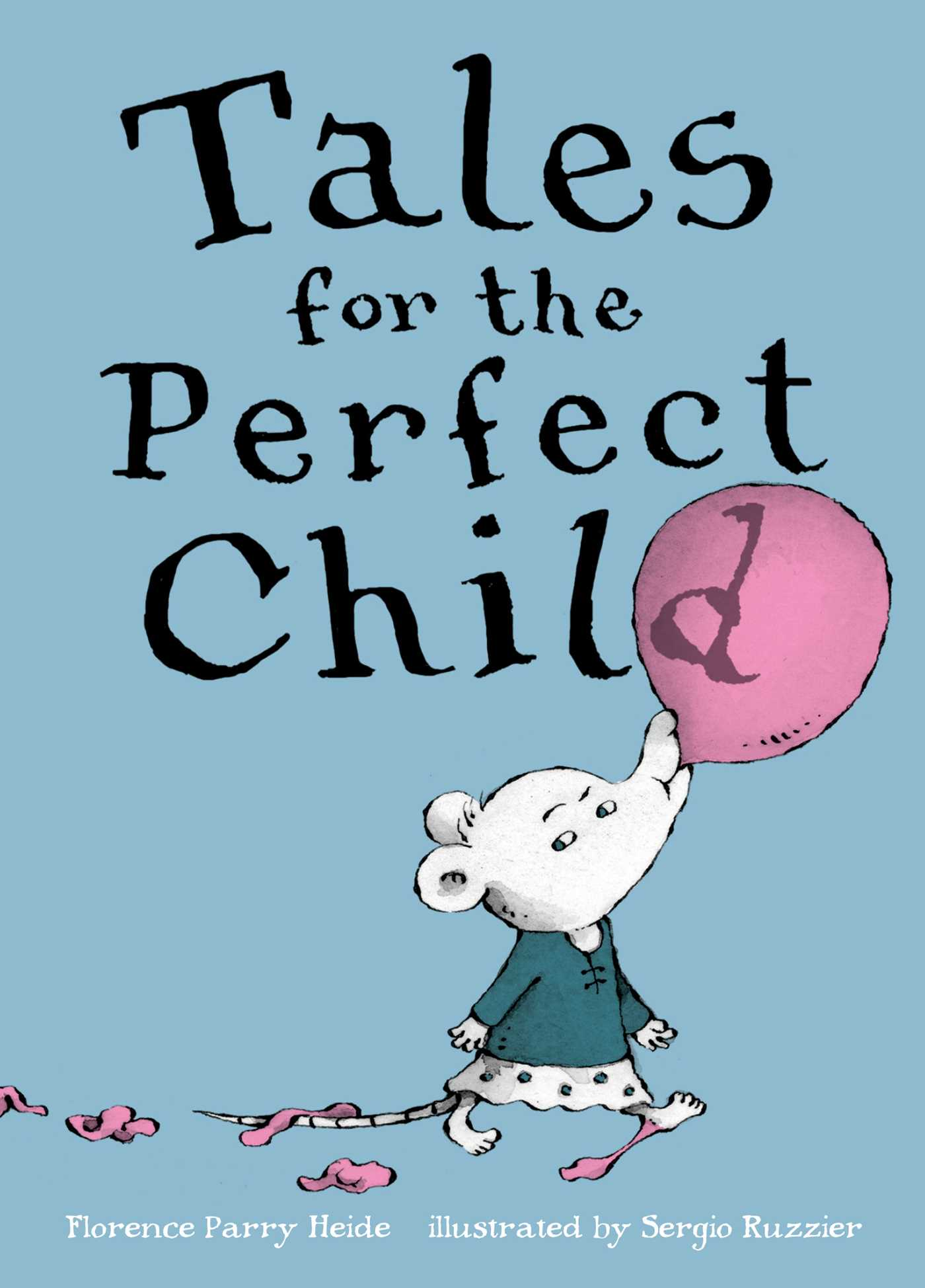 Tales for the perfect child 9781481463805 hr
