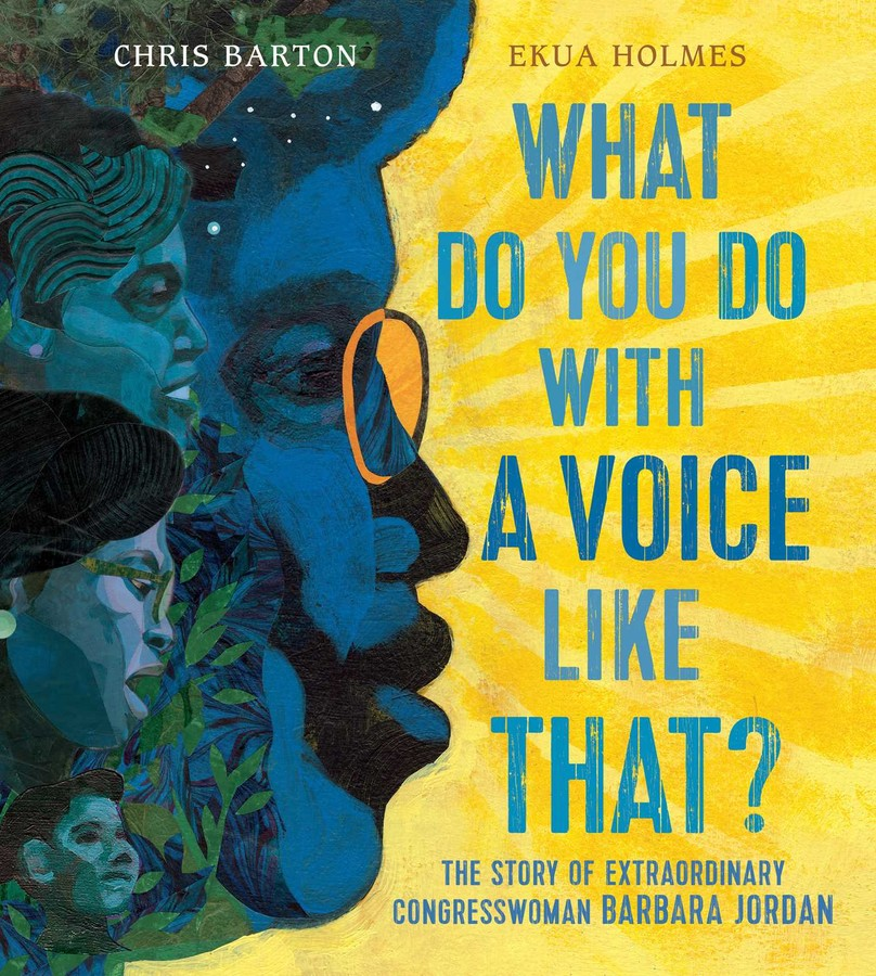 2274017e81f63 What Do You Do with a Voice Like That? | Book by Chris Barton, Ekua ...