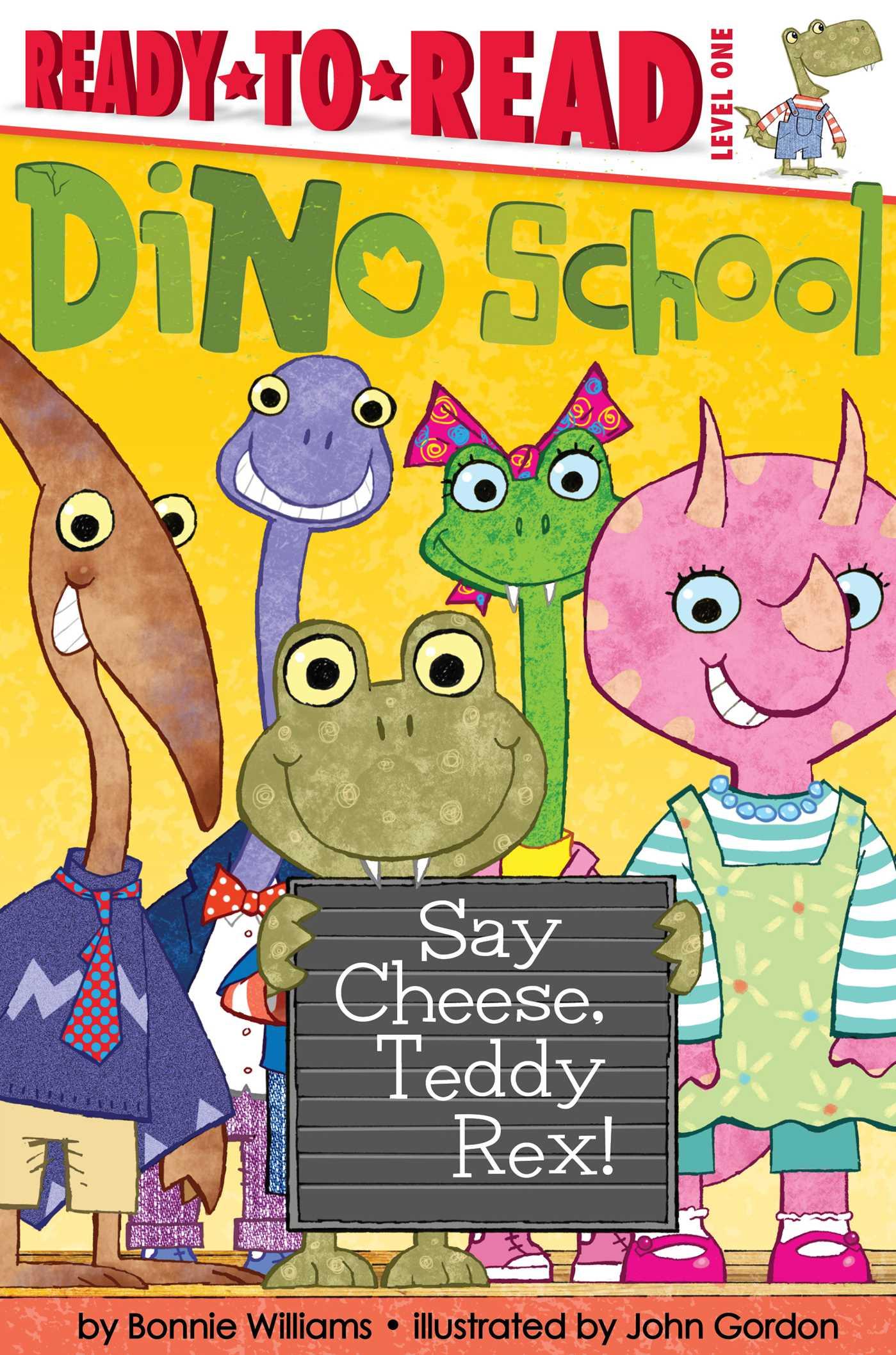 Say cheese teddy rex 9781481466097 hr