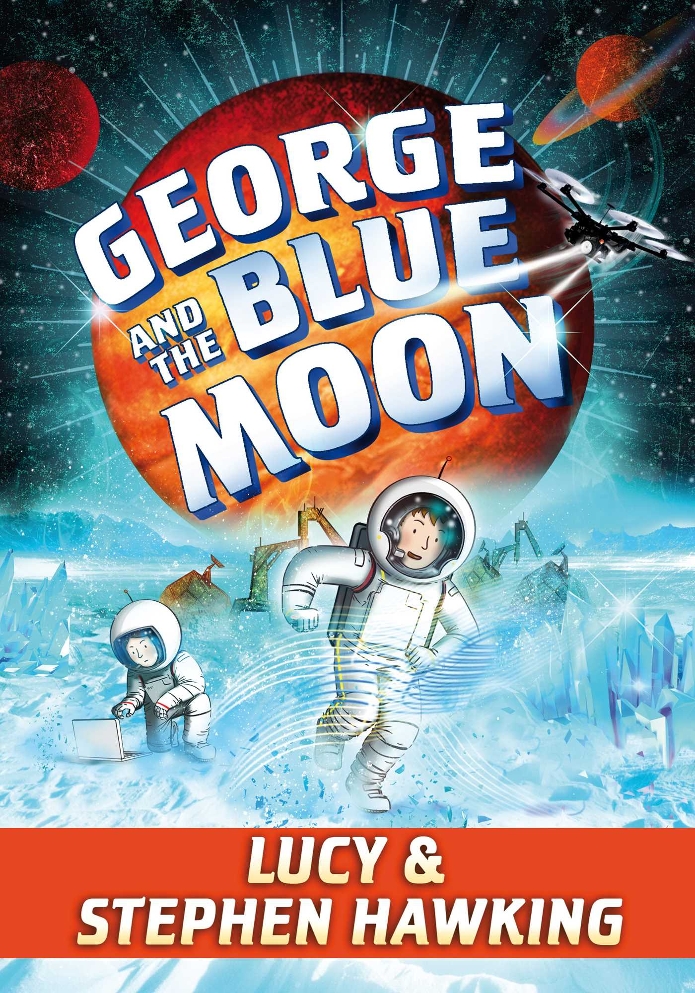 George and the blue moon 9781481466318 hr