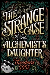 The strange case of the alchemists daughter 9781481466509