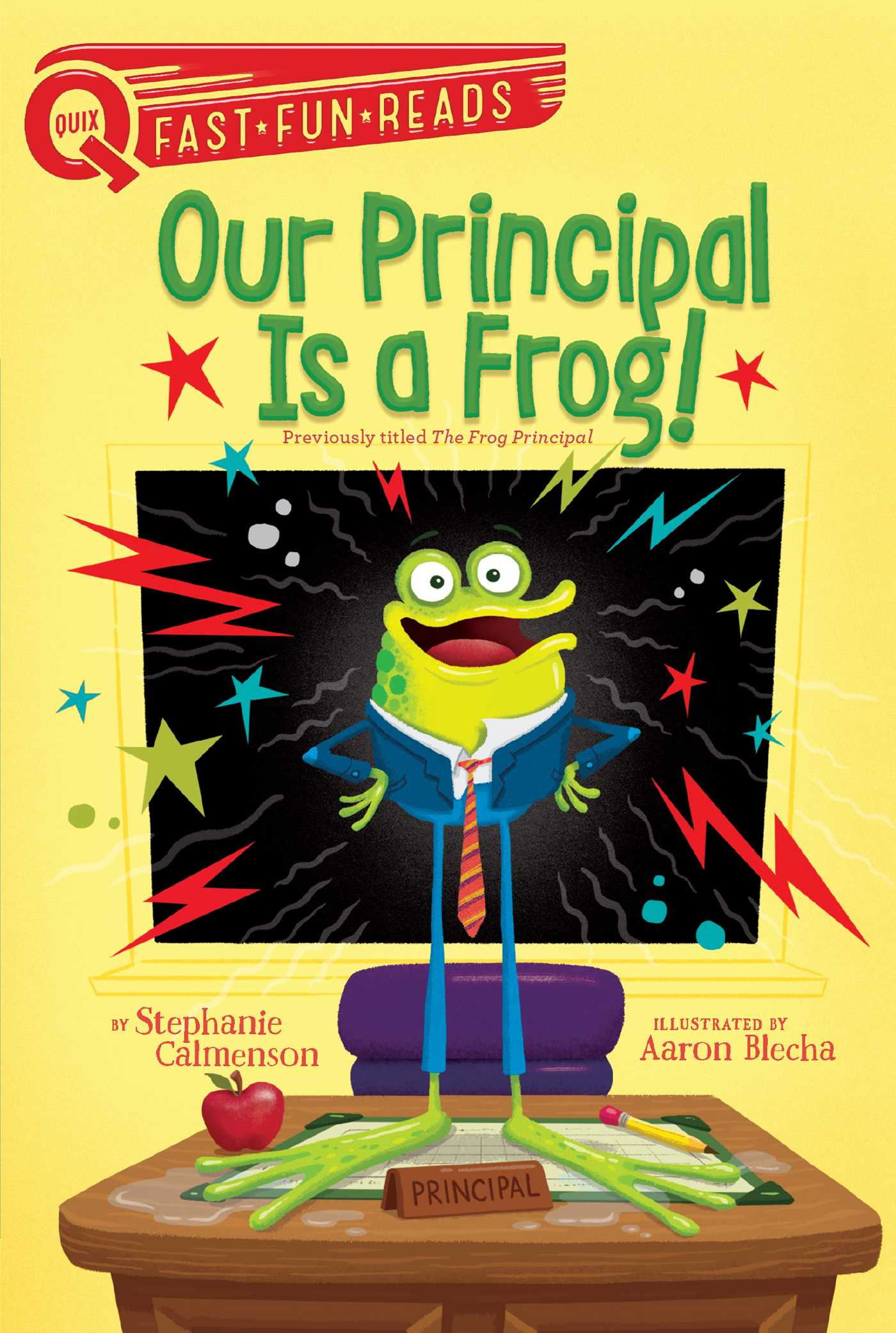Our principal is a frog 9781481466653 hr