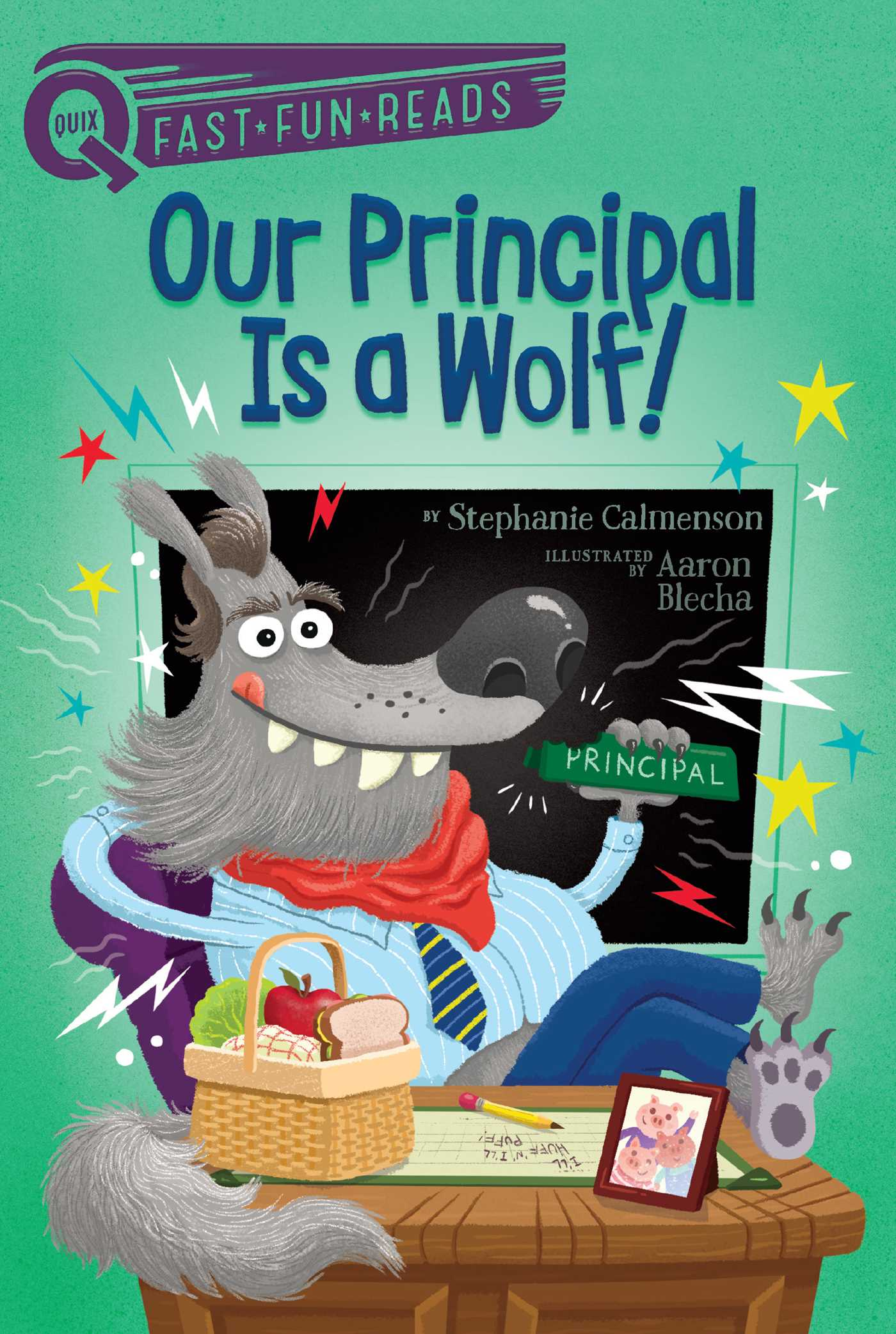 Our principal is a wolf 9781481466684 hr