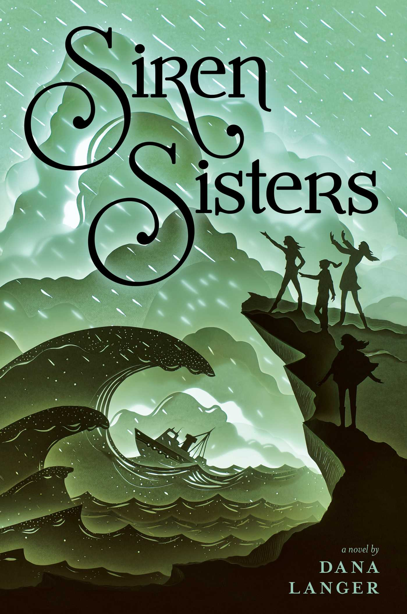 Siren sisters book by dana langer official publisher page siren sisters 9781481466868 hr fandeluxe Choice Image