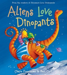Aliens Love Dinopants