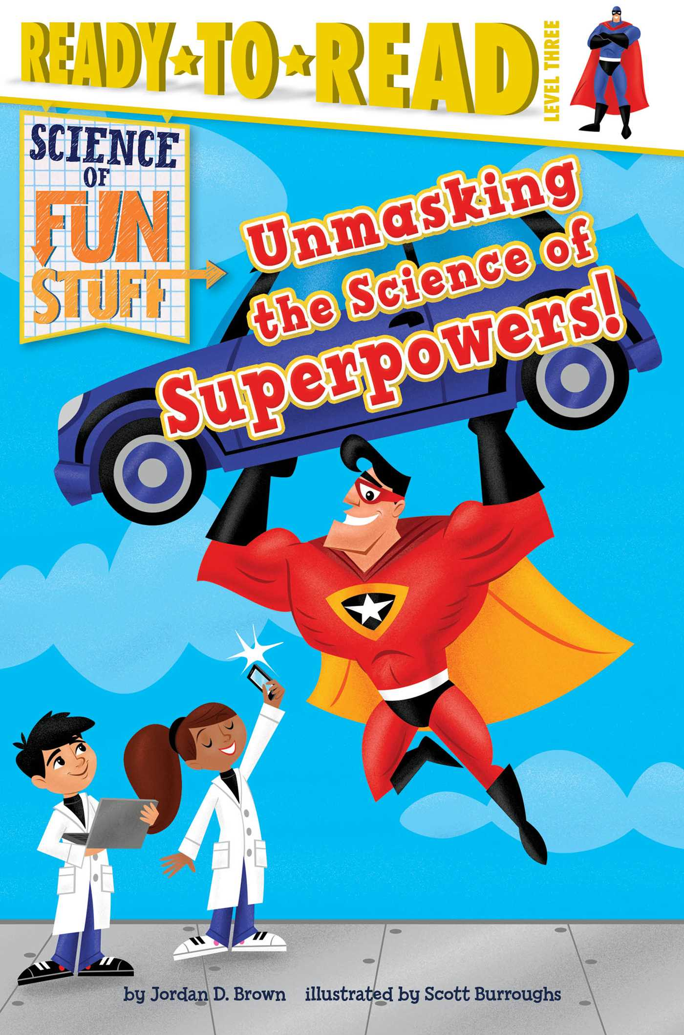 Unmasking the science of superpowers 9781481467780 hr