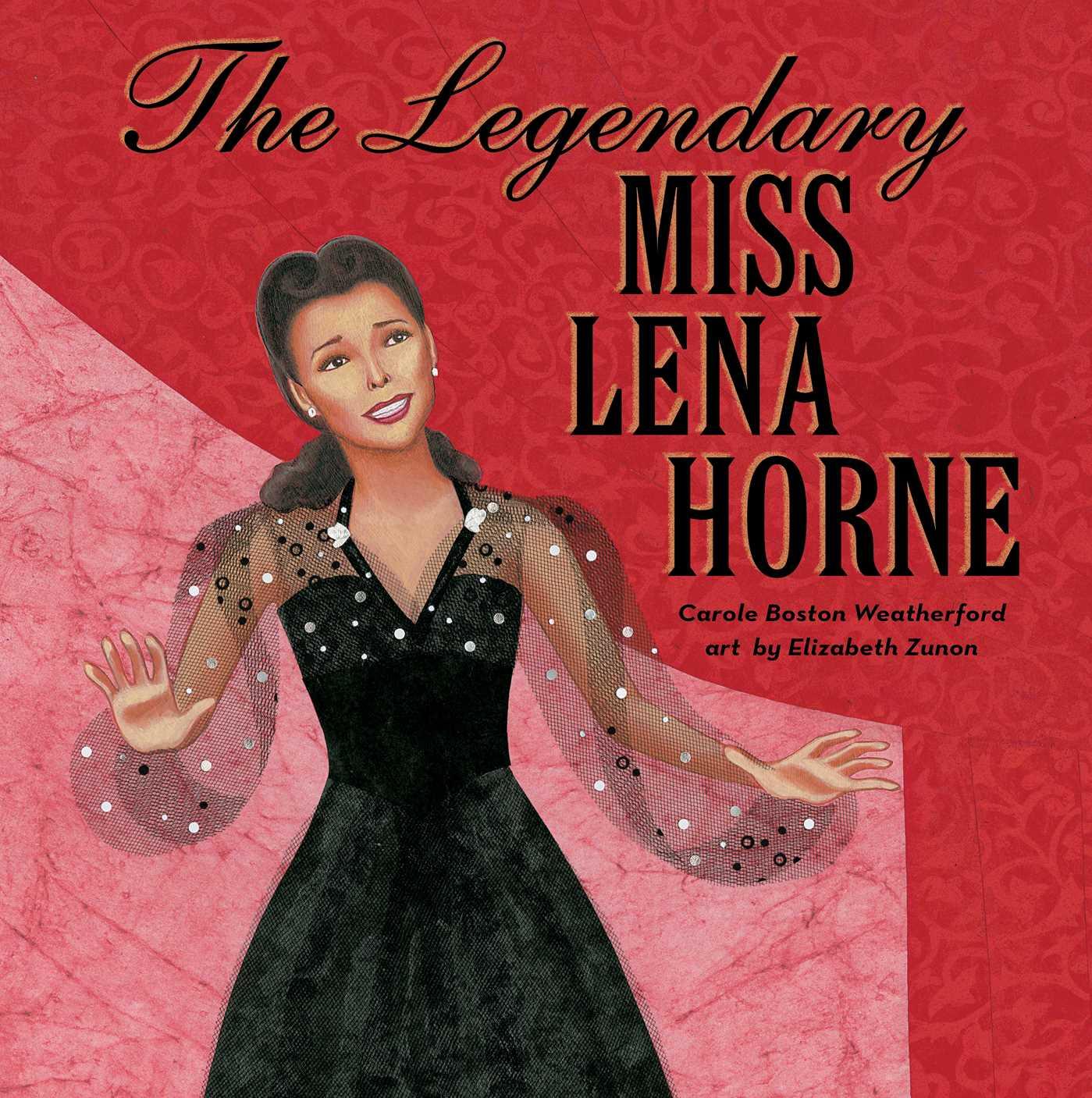 The legendary miss lena horne 9781481468251 hr