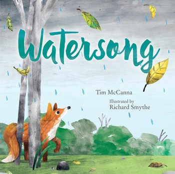 Watersong | Book by Tim McCanna, Richard Smythe | Official