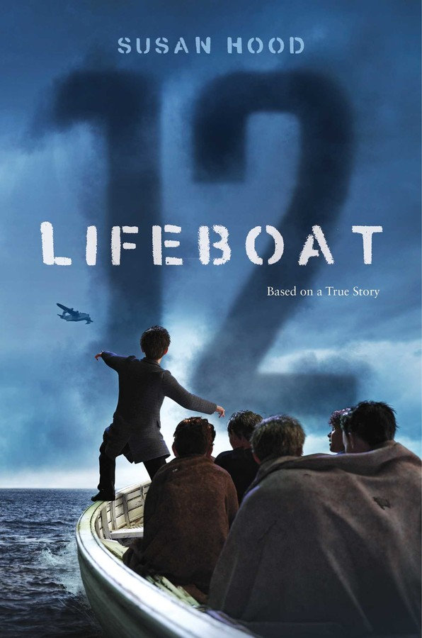 Lifeboat 12 Book By Susan Hood Official Publisher Page