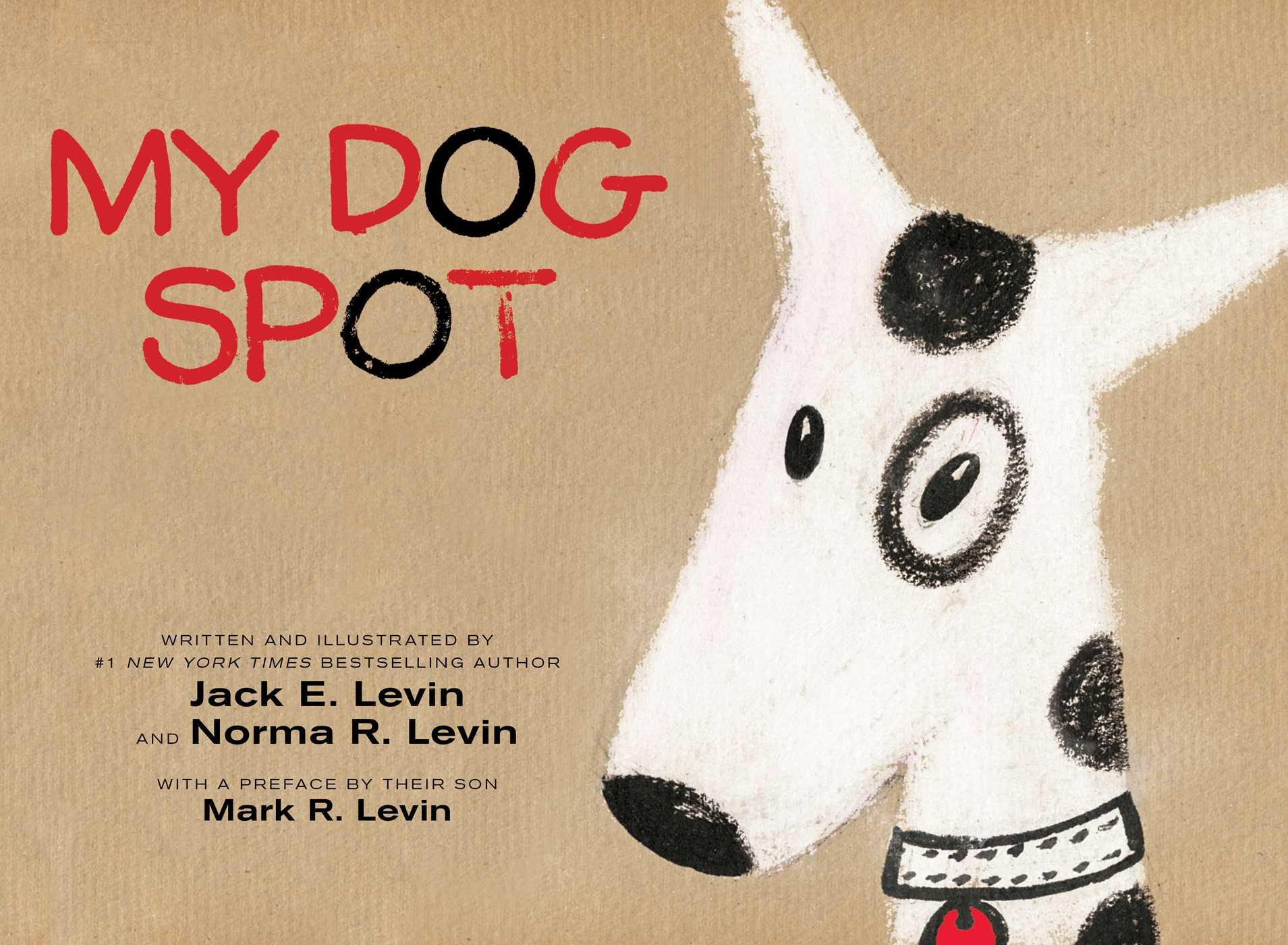 My dog spot 9781481469074 hr