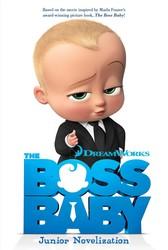 The Boss Baby Junior Novelization