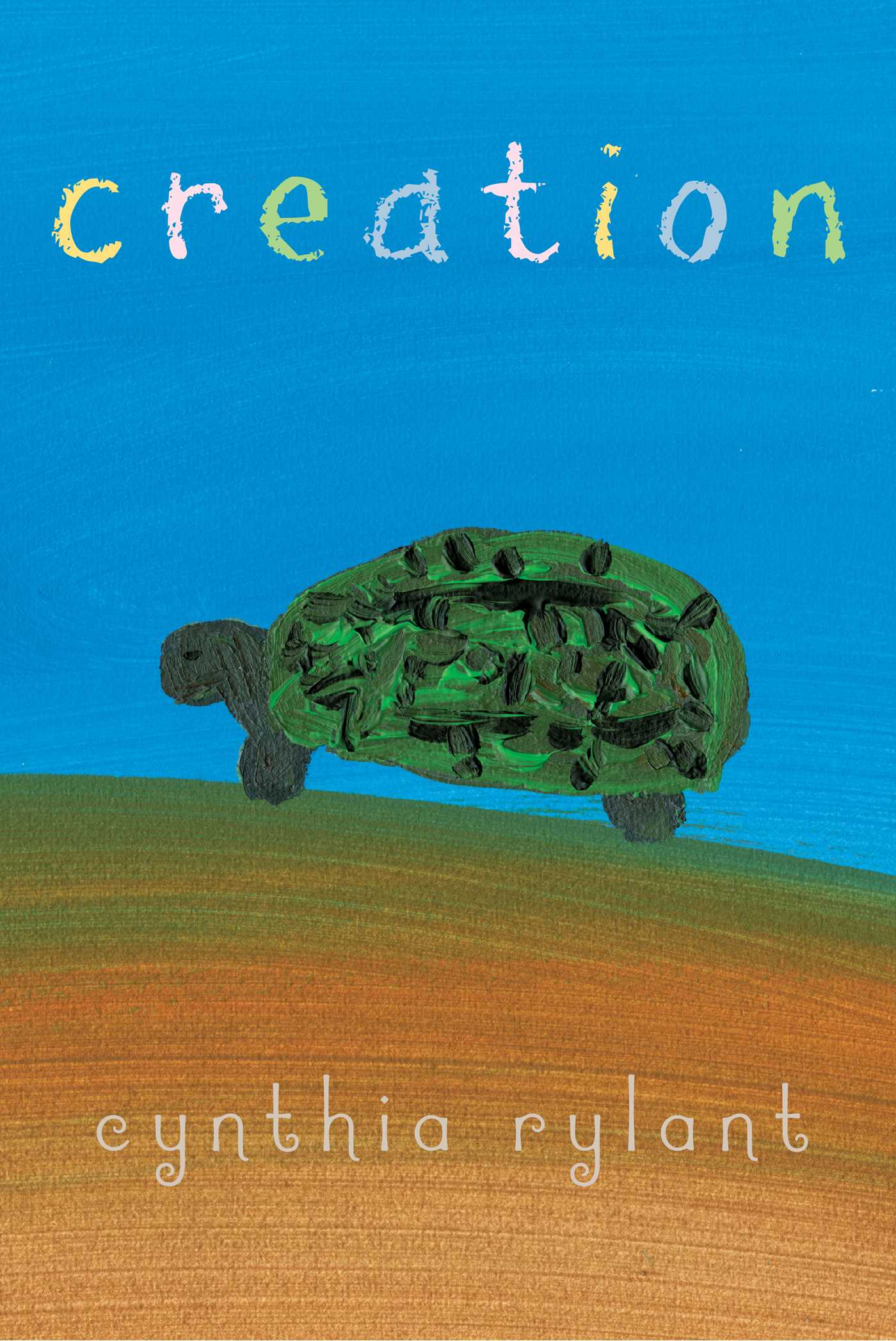 creation book by cynthia rylant official publisher page simon