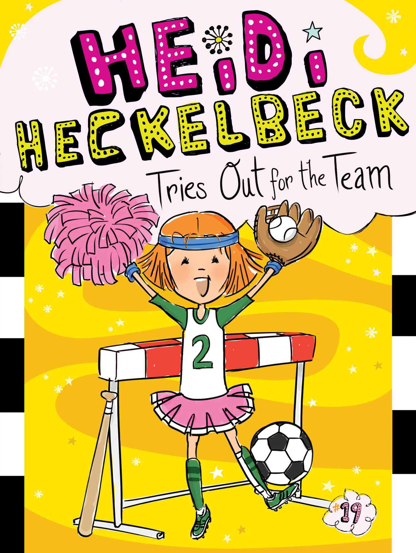 Heidi heckelbeck tries out for the team 9781481471725 hr