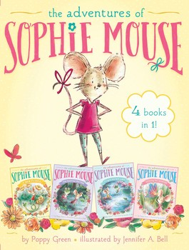 The Adventures of Sophie Mouse 4 Books in 1!