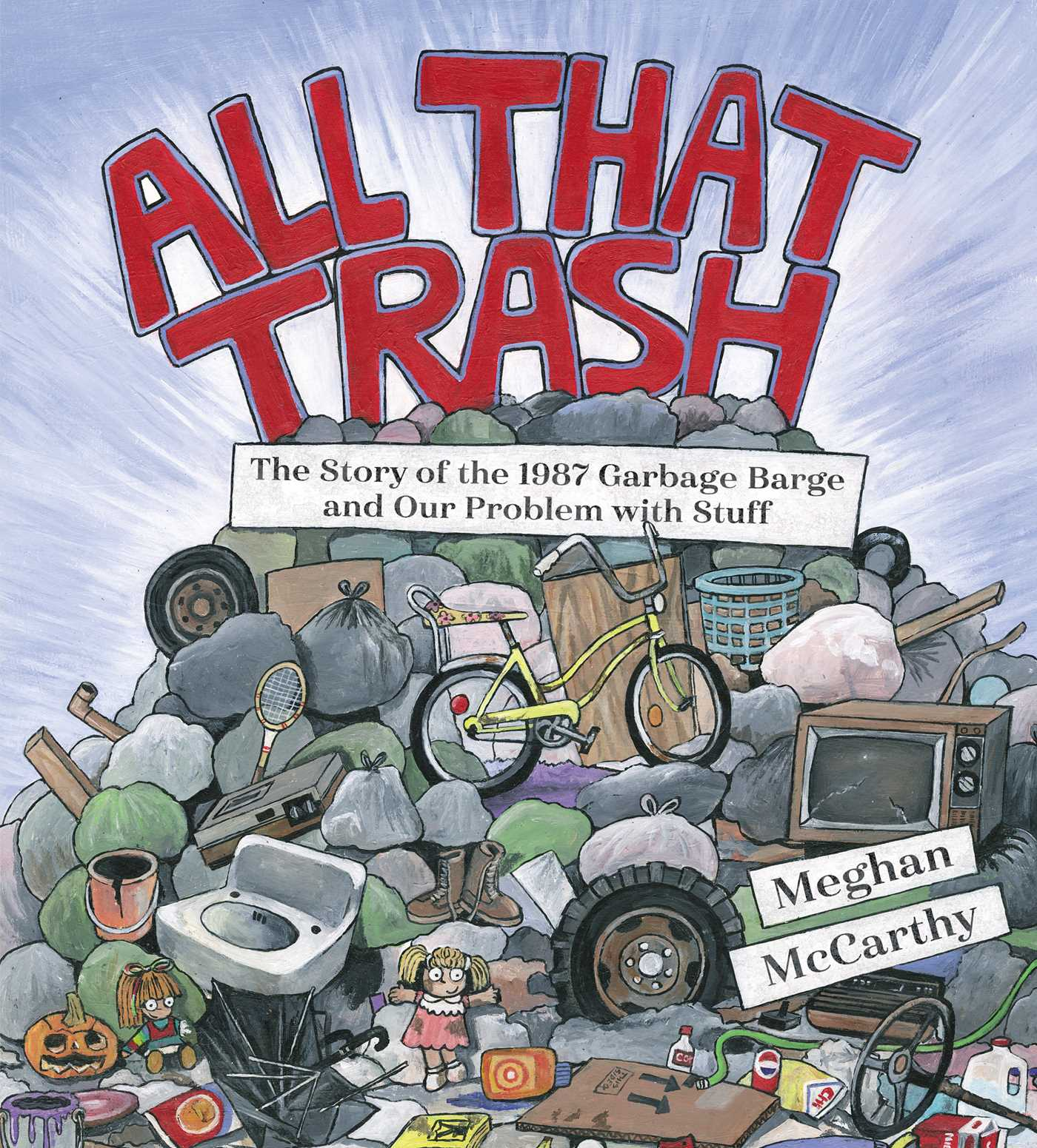 All that trash 9781481477529 hr