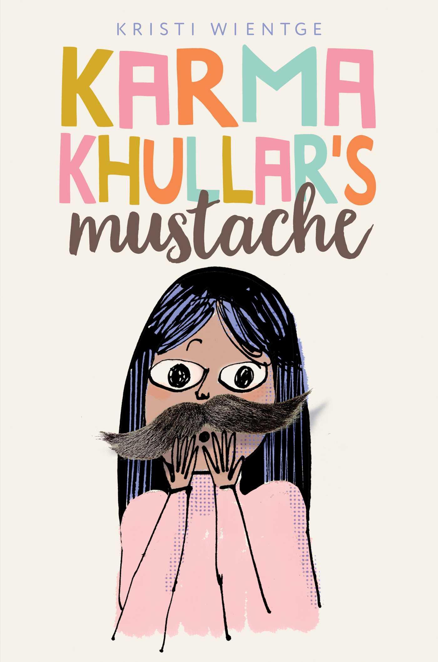 Karma khullars mustache 9781481477727 hr