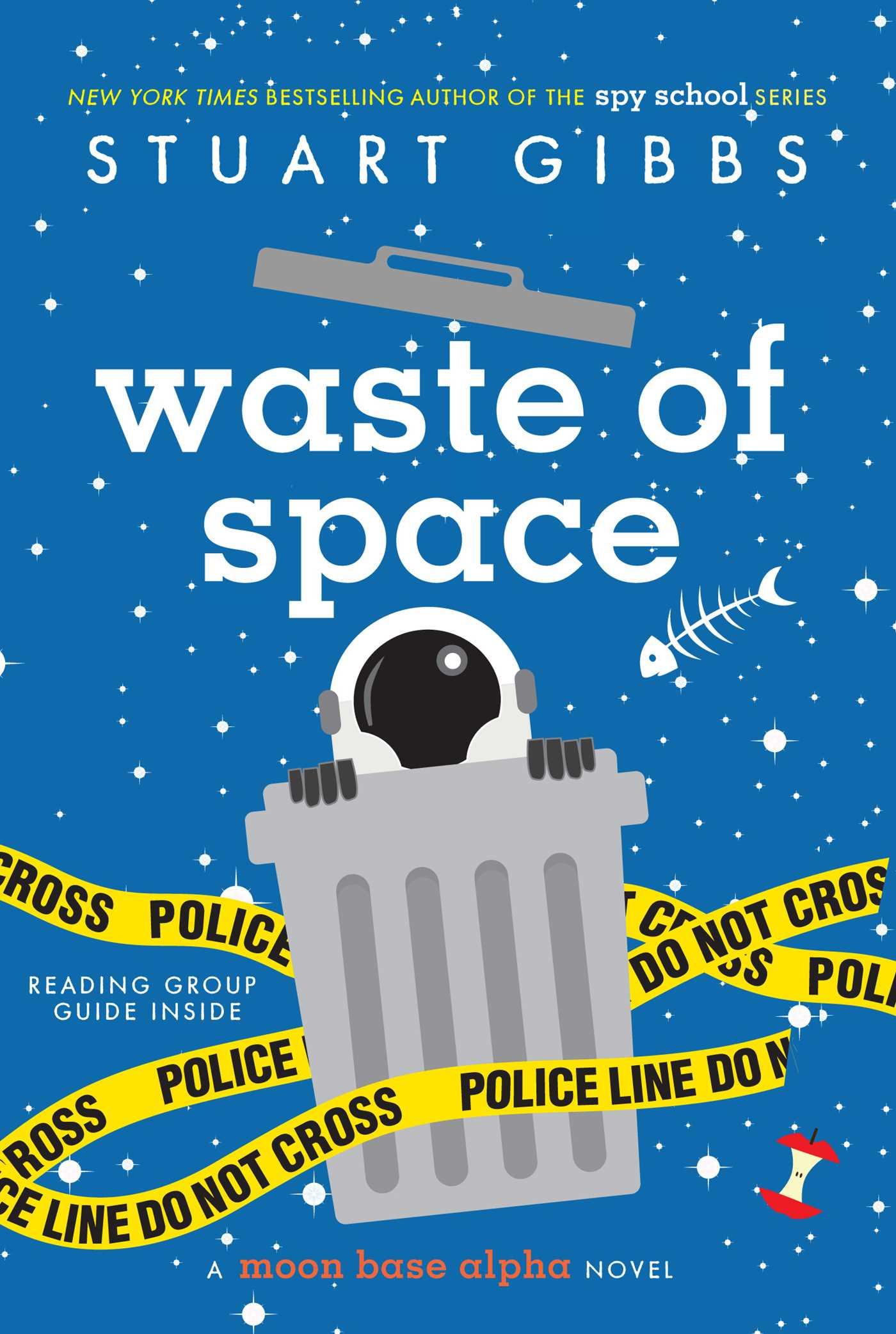 Waste of Space | Book by Stuart Gibbs | Official Publisher