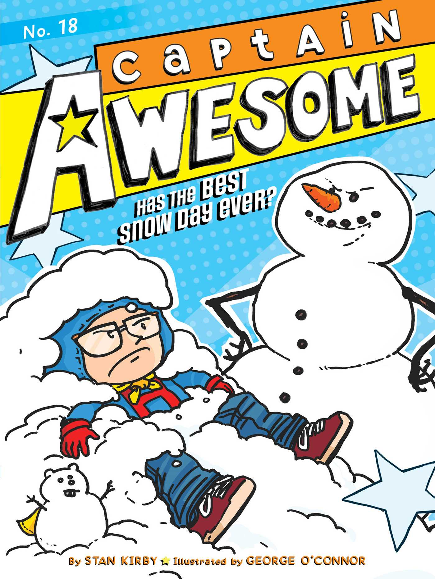 Captain Awesome Has the Best Snow Day Ever?   Book by Stan ...