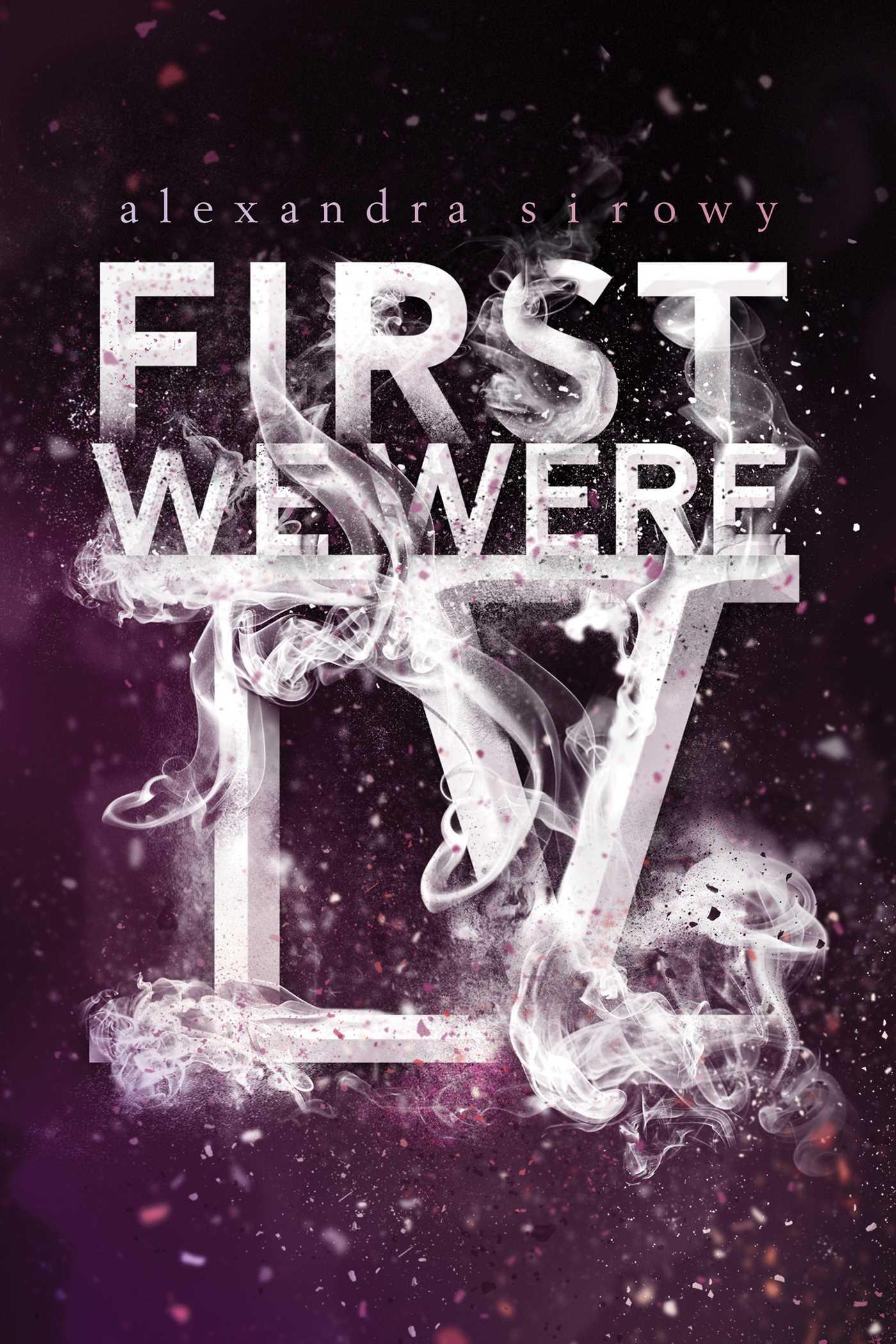 First we were iv 9781481478434 hr