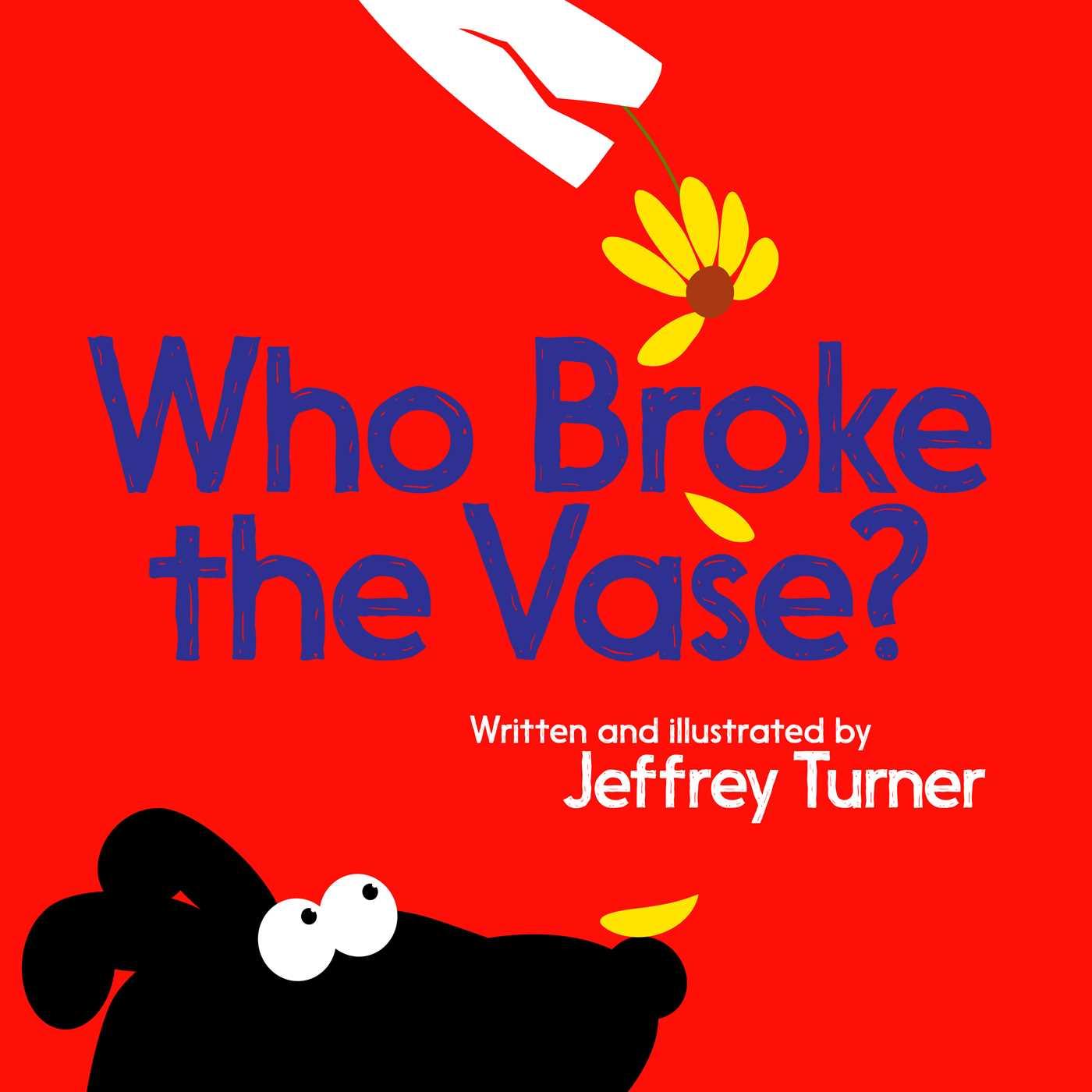 Who broke the vase 9781481479547 hr