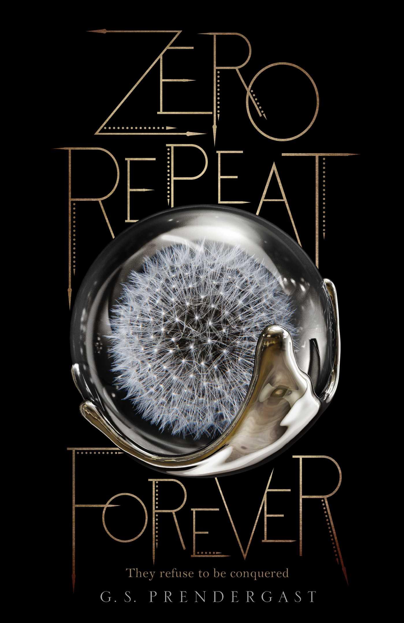 Zero repeat forever 9781481481847 hr