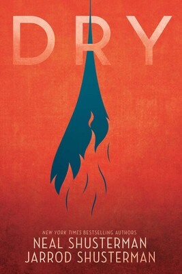 Dry | Book by Neal Shusterman, Jarrod Shusterman | Official