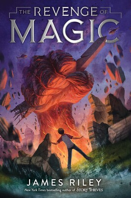The Revenge of Magic | Book by James Riley | Official