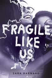 Fragile like us 9781481486101
