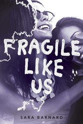 Fragile like us 9781481486118