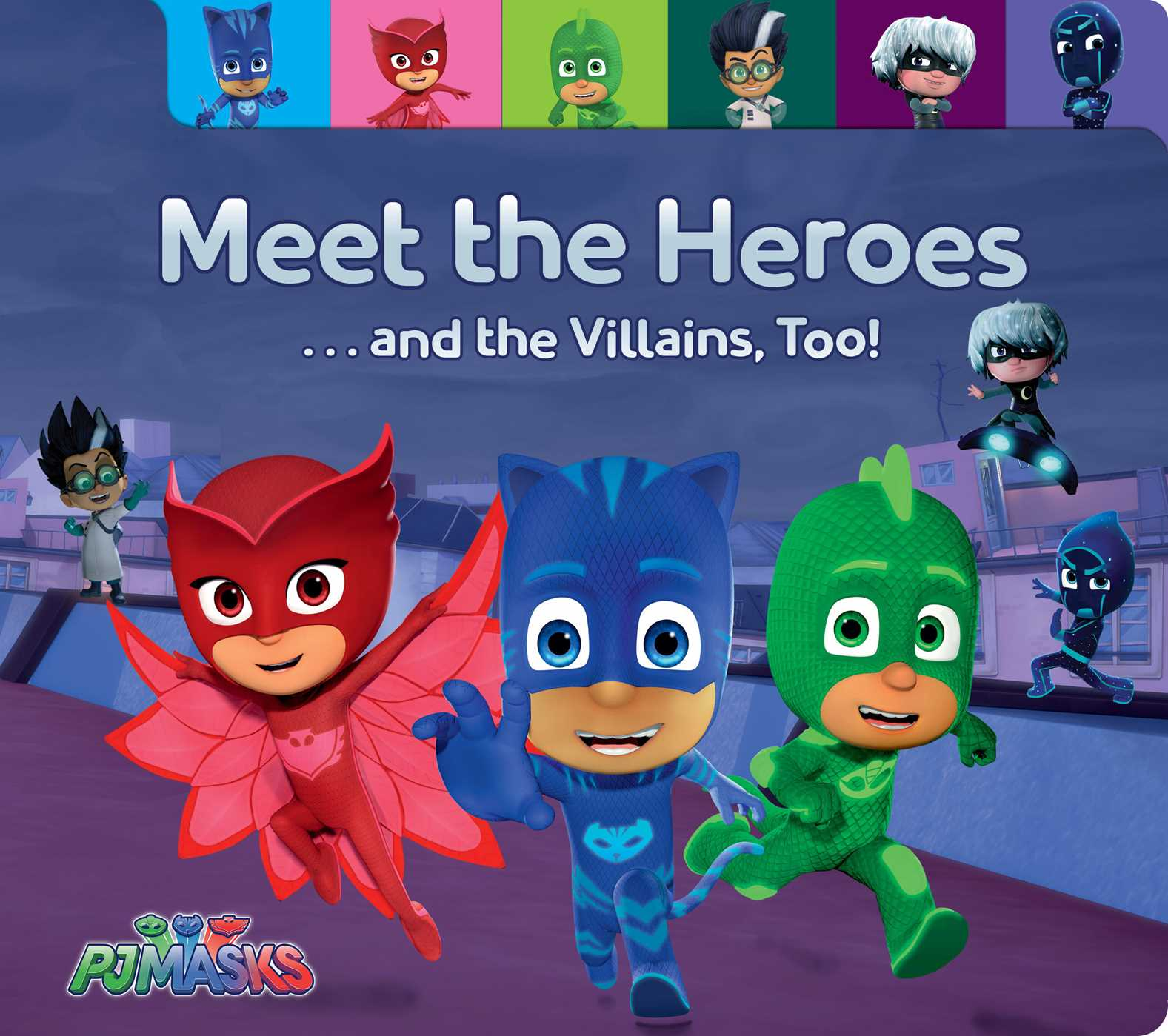Meet the heroes and the villains too 9781481486507 hr
