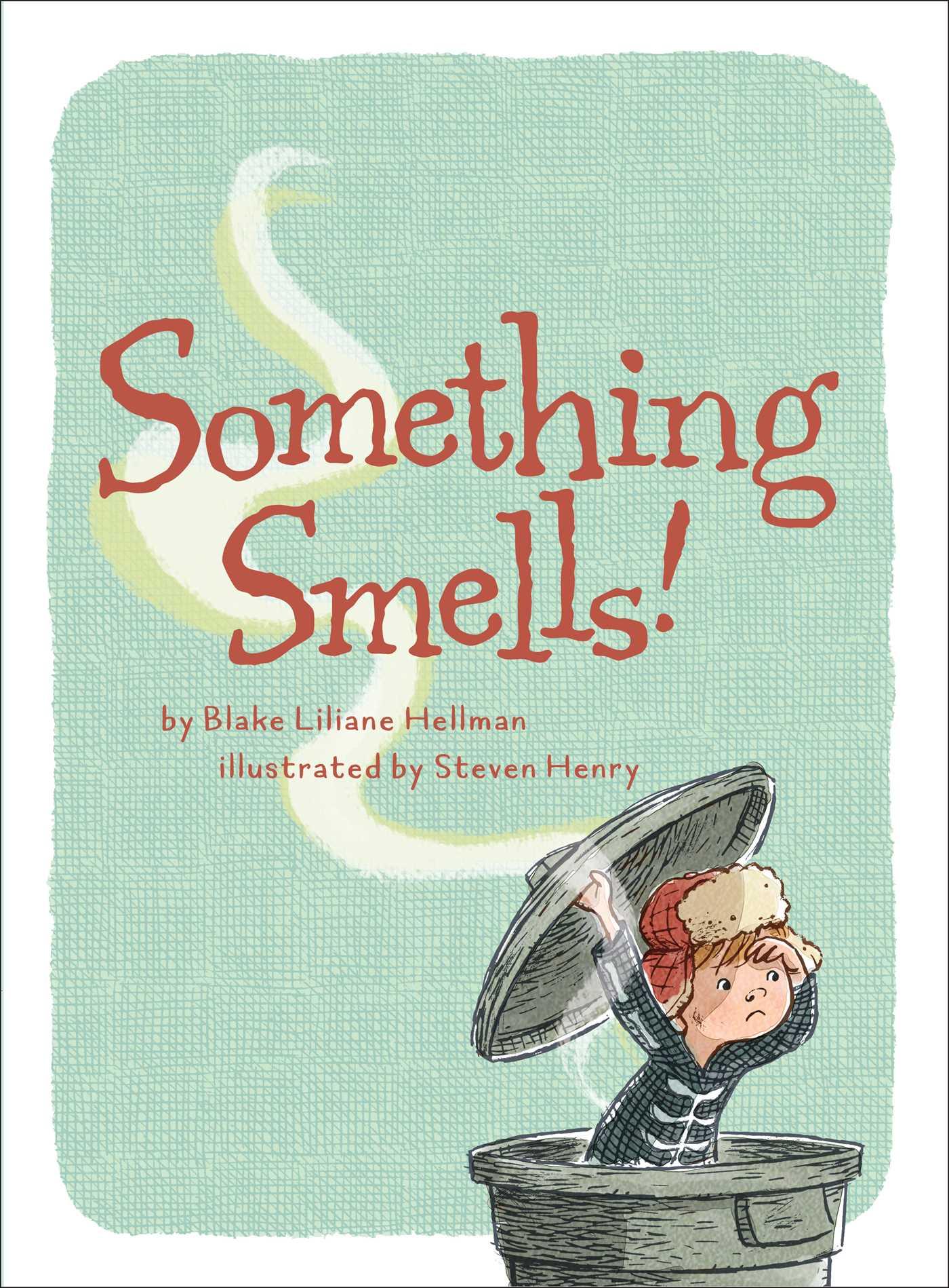 Something smells 9781481488648 hr
