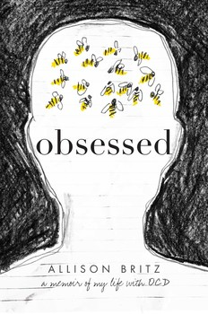 Image result for Obsessed; a memoir of my life with OCD By Allison Britz Allison is a fifteen year old sophomore at High School, in with the popular crowd, on the cross country track team and an A-Grade student, that is until she wakes up from an unusually vivid nightmare that sees her diagnosed with a brain tumor which then sets off an exhausting episode of Obsessive Compulsive Disorder (OCD). Convinced that either Allison herself or her parents will die if she doesn't comply with the bizarre notion that starts with avoiding cracks in the pavement (or anywhere where she has to walk) soon escalates into avoiding all manner of objects necessary in everyday life such as pencils, computers even shampoo, toothpaste and certain clothing. Allison resorts to bartering with the 'monster' in her head by forgoing food if she accidentally steps on a crack or touches any other thing the monster deems dangerous. Losing her friends because of her odd behavior such as counting her steps, hoarding food which never gets eaten but sits in her school folders slowly rotting not to mention her unkempt appearance Allison finally seeks help first with diagnosing her OCD then overcoming it. This brave memoir is a real insight into the exhaustive nature of OCD and how it takes over every aspect of the sufferers and their loved ones life.