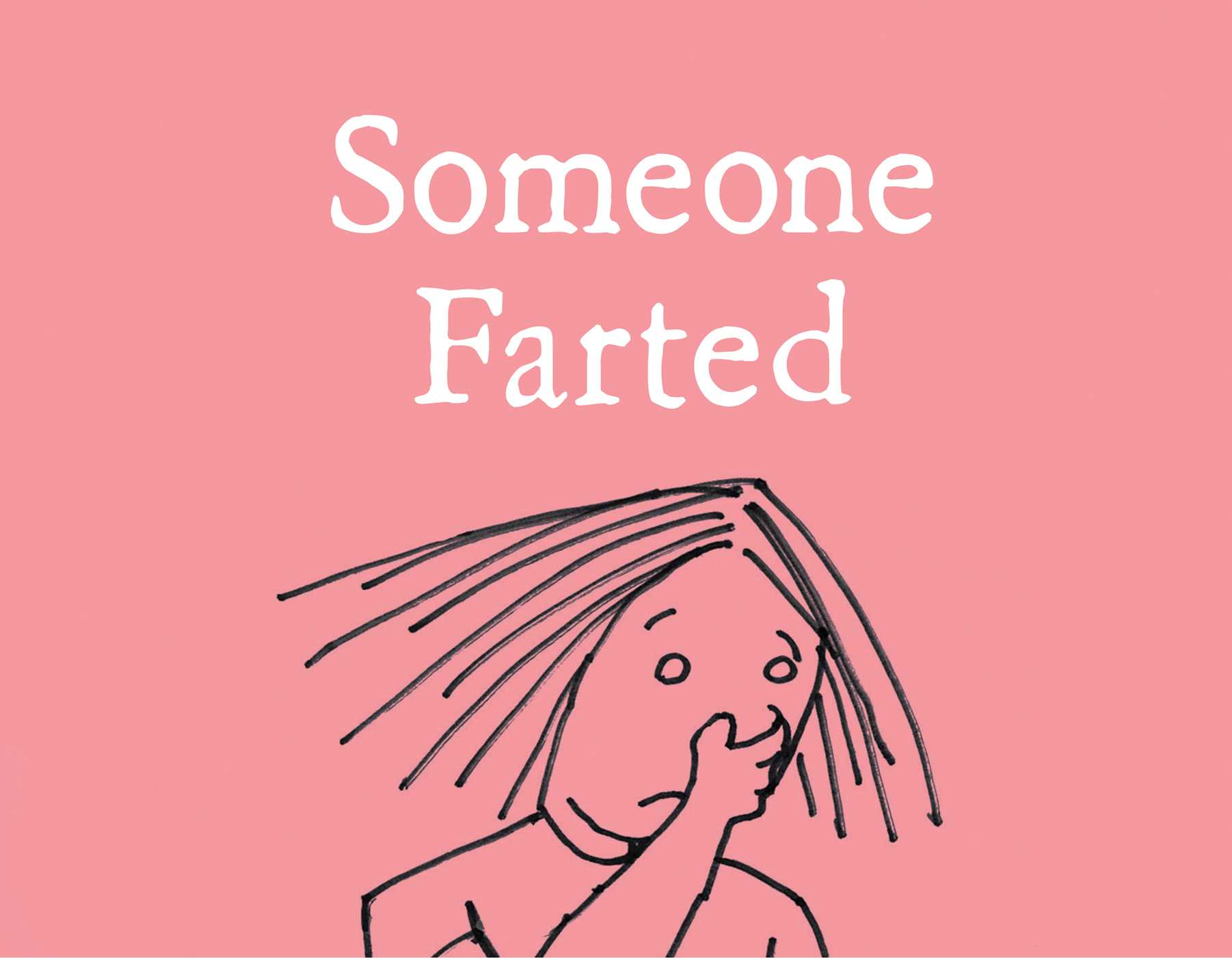Someone farted 9781481490634 hr
