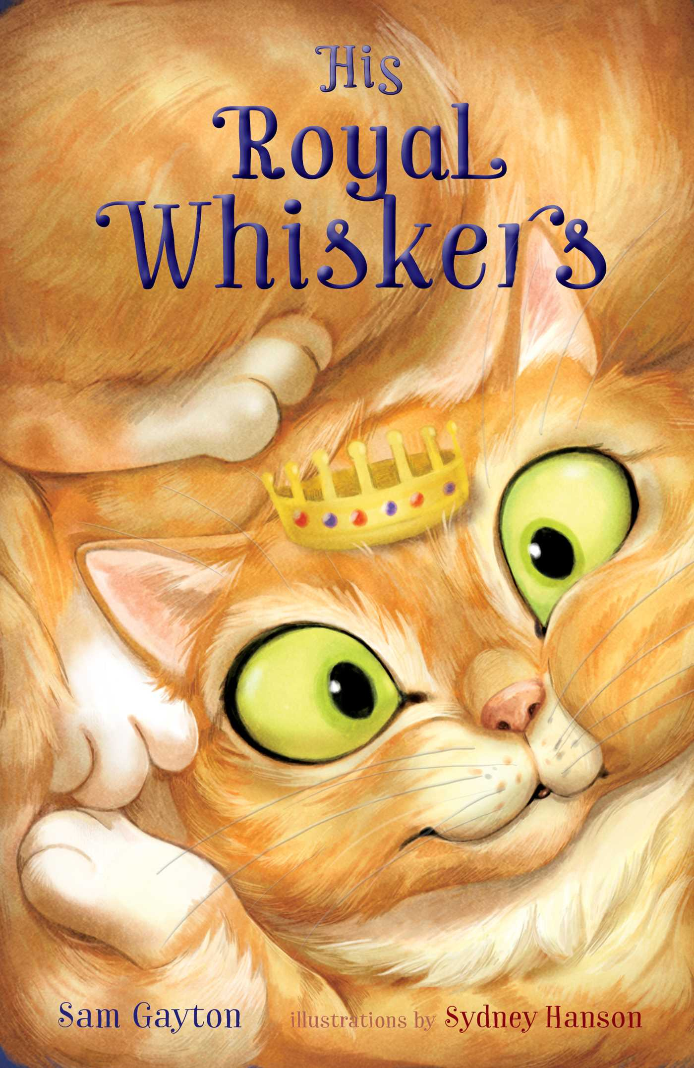 His royal whiskers 9781481490900 hr