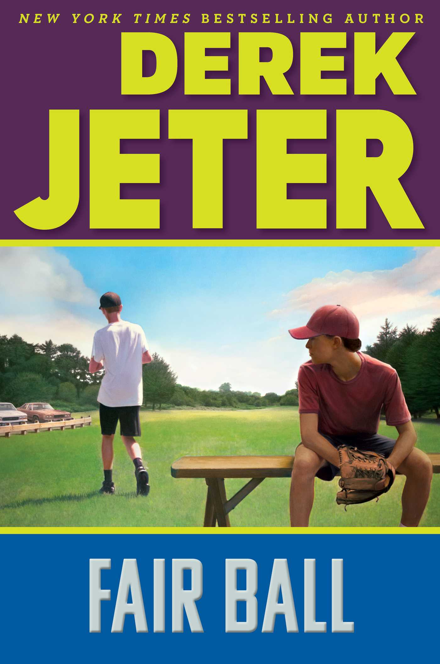 Fair Ball Book By Derek Jeter Paul Mantell Official Publisher