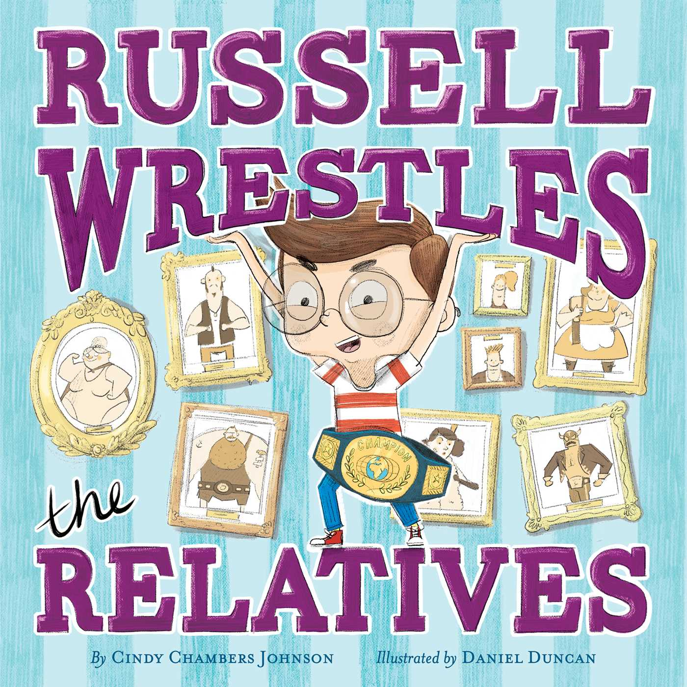 Russell wrestles the relatives 9781481491594 hr