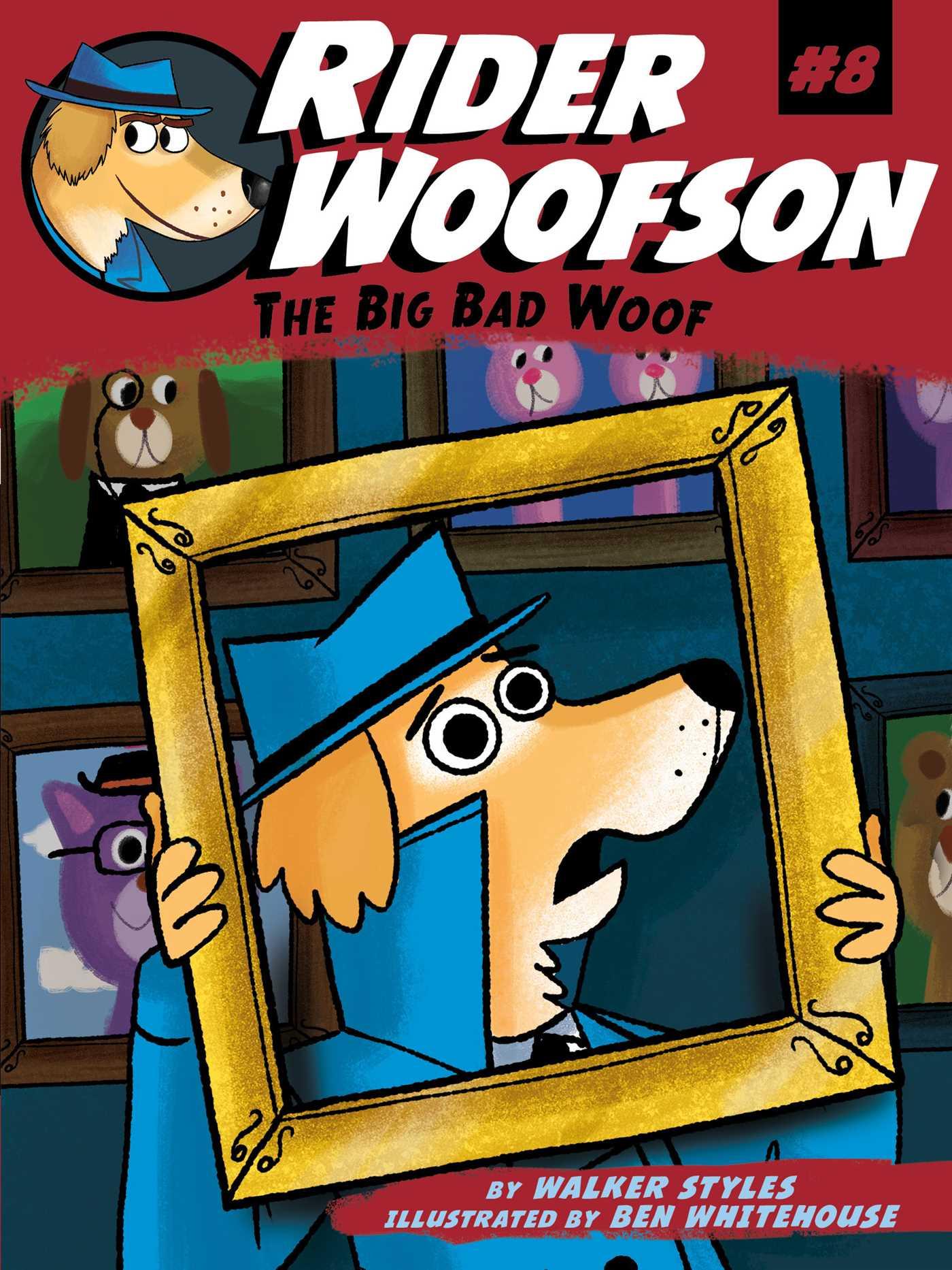 The big bad woof 9781481491907 hr