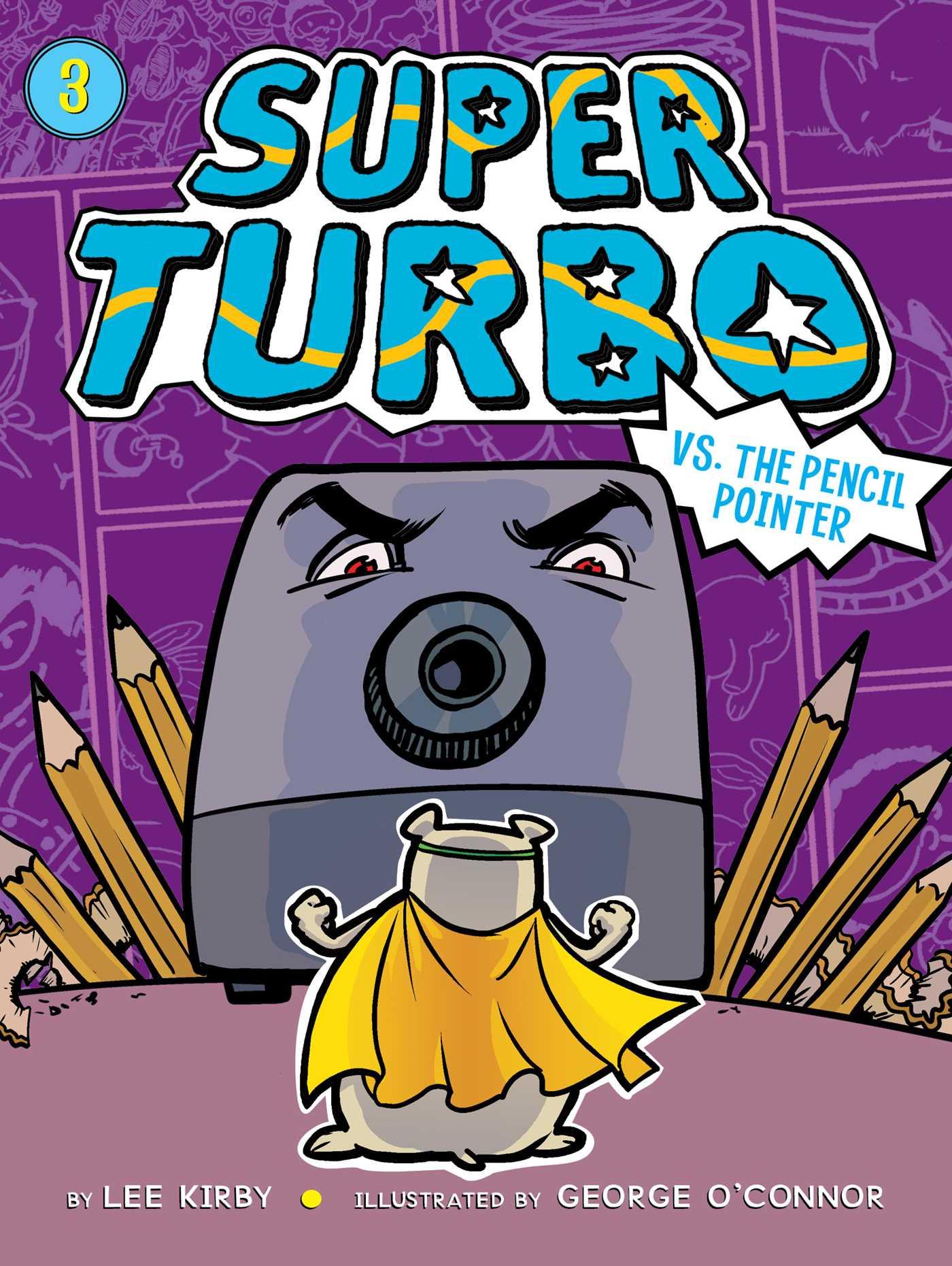 Super turbo vs the pencil pointer 9781481494380 hr