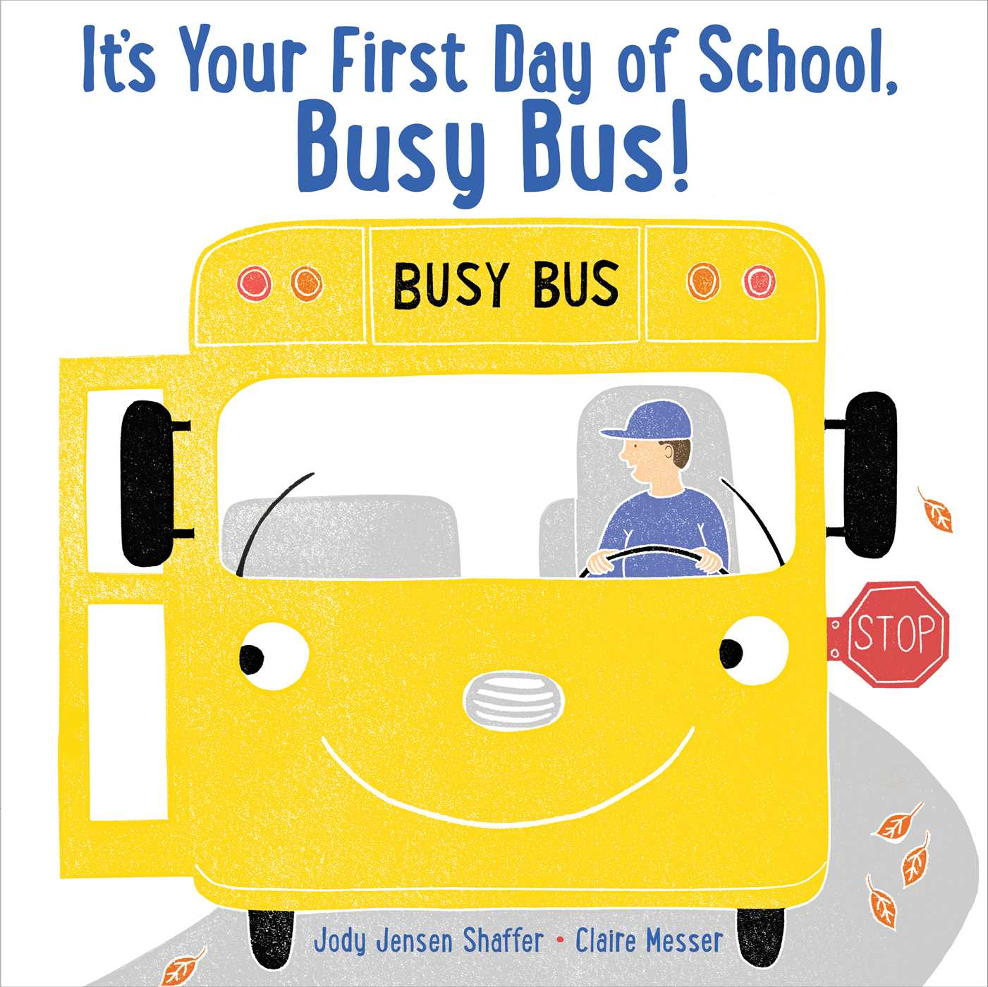 Its your first day of school busy bus 9781481494670 hr