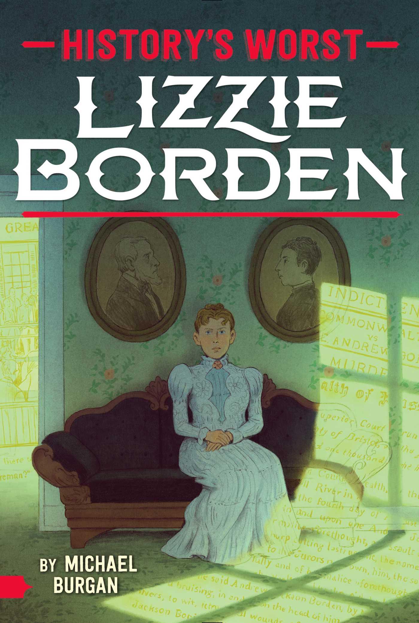 Lizzie Borden eBook by Michael Burgan | Official Publisher