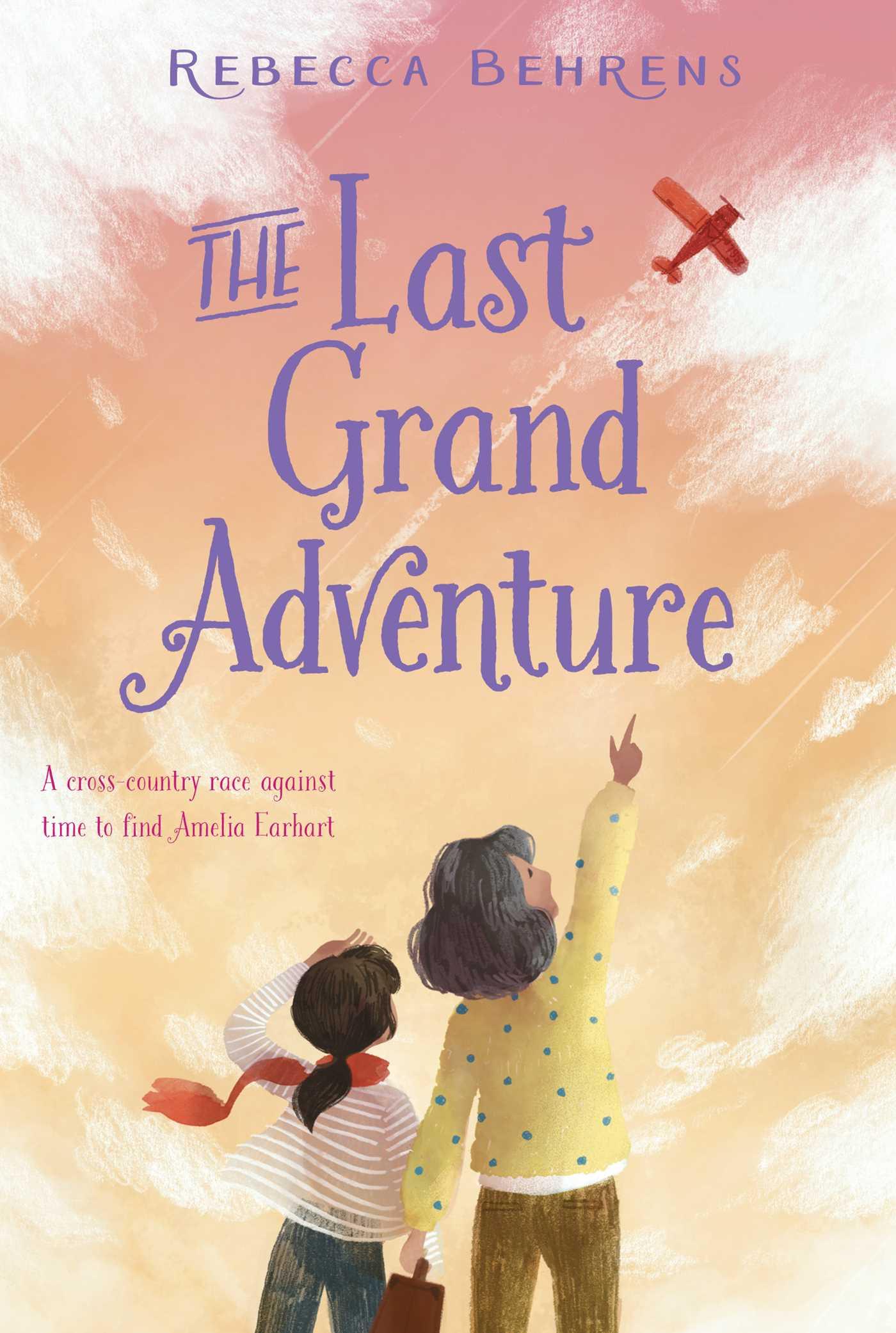 The last grand adventure 9781481496940 hr