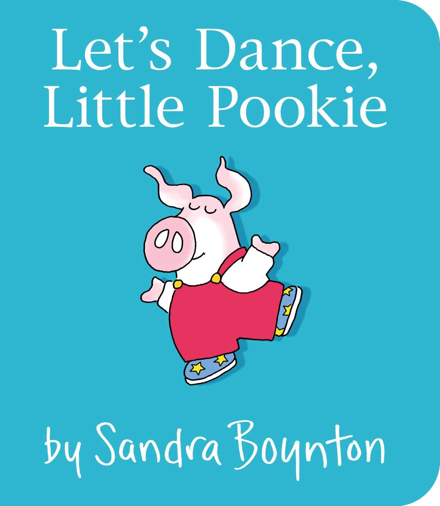 Lets dance little pookie 9781481497725 hr
