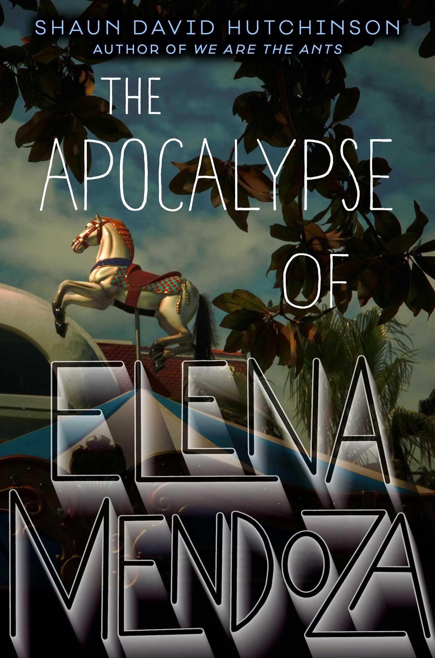 The apocalypse of elena mendoza 9781481498548 hr