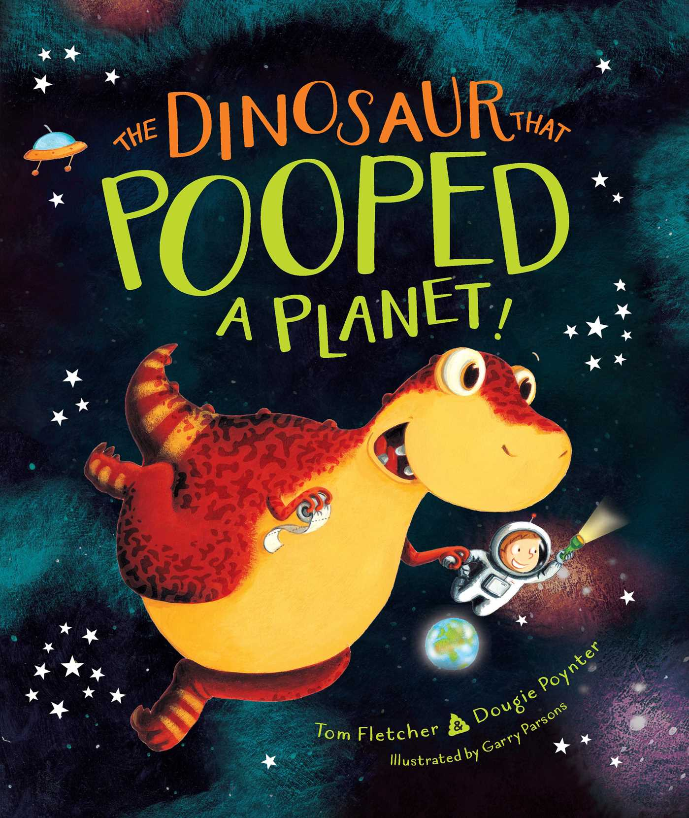 The dinosaur that pooped a planet 9781481498661 hr